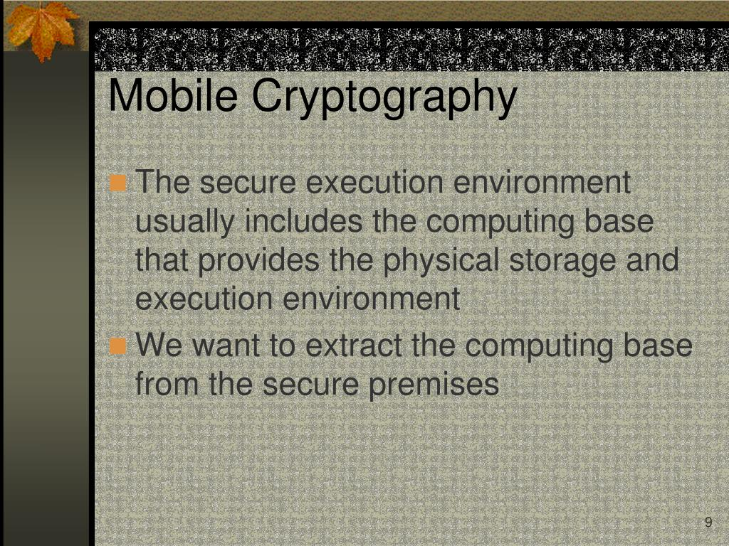 Mobile Cryptography