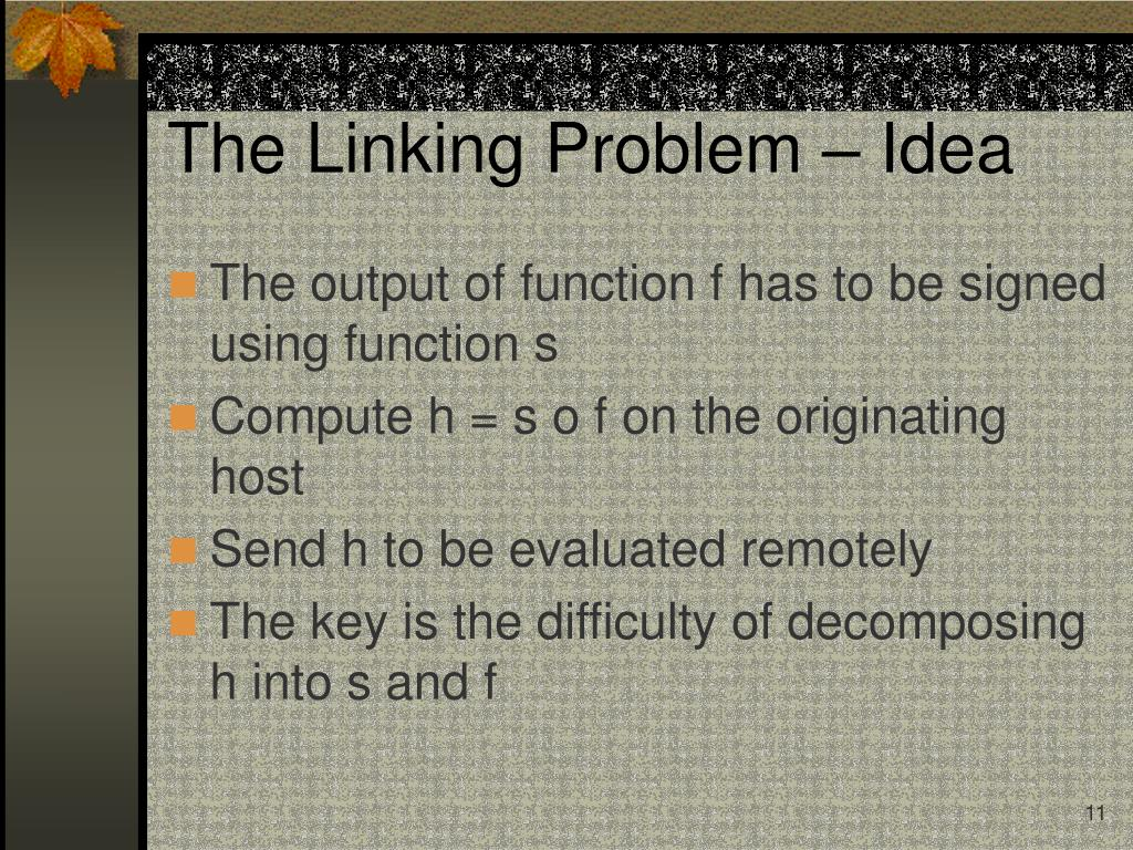 The Linking Problem – Idea