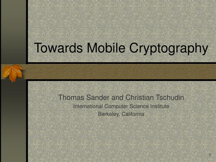 Towards mobile cryptography