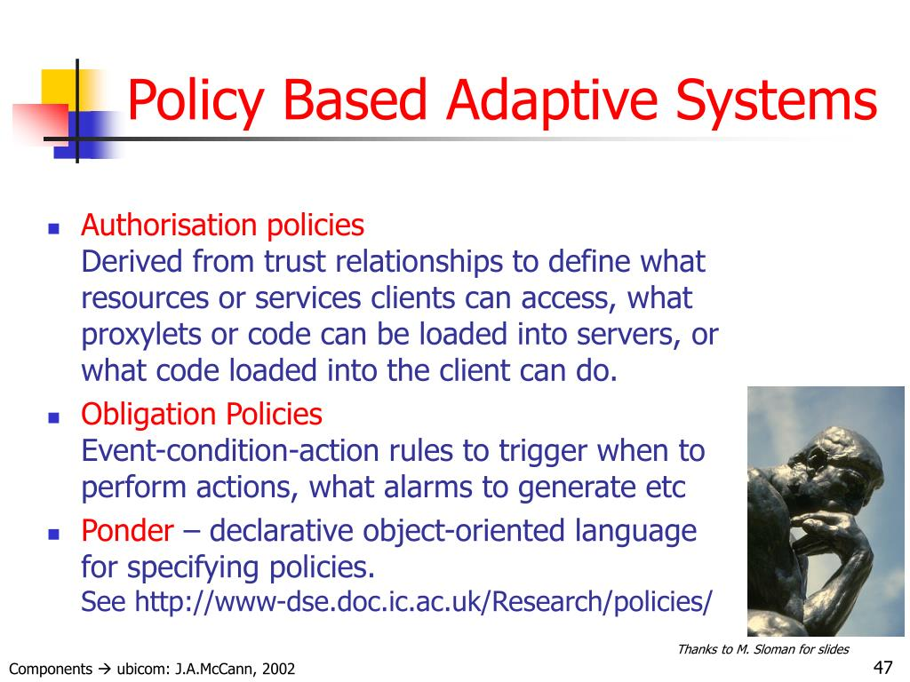 Policy Based Adaptive Systems