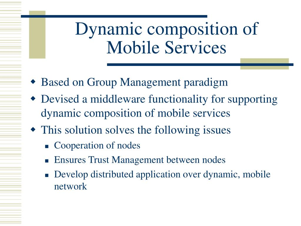 Dynamic composition of Mobile Services