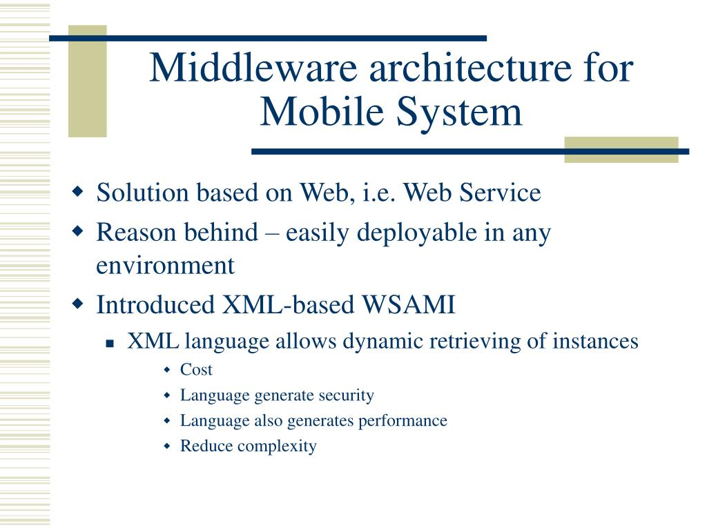 Middleware architecture for Mobile System