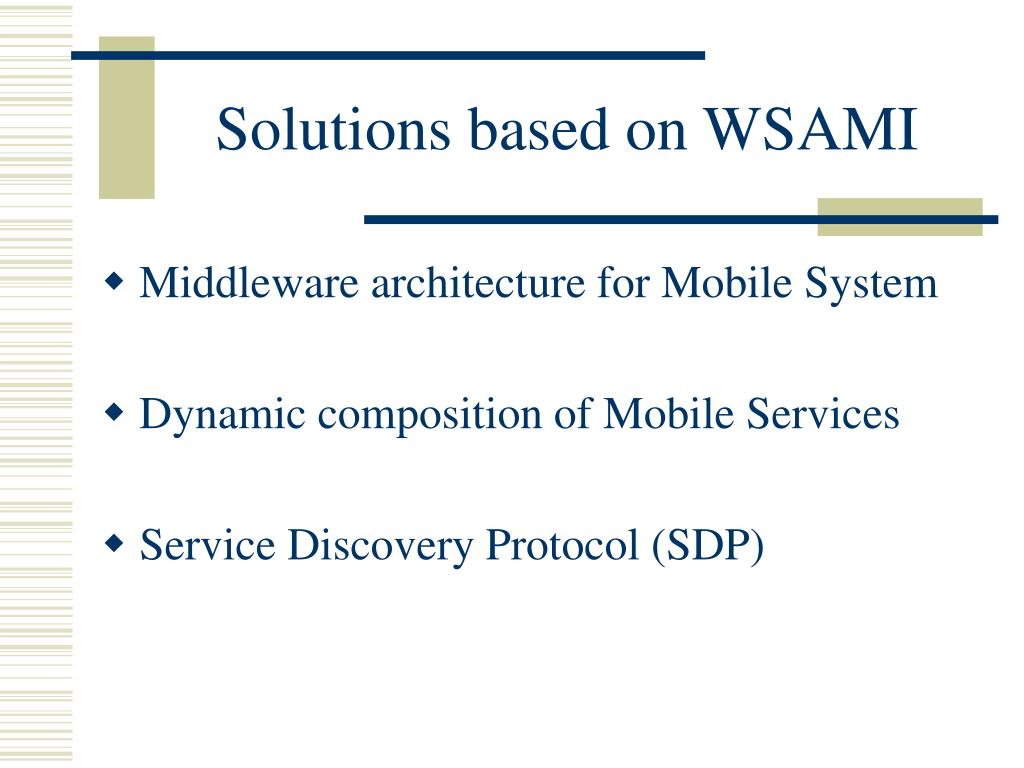 Solutions based on WSAMI