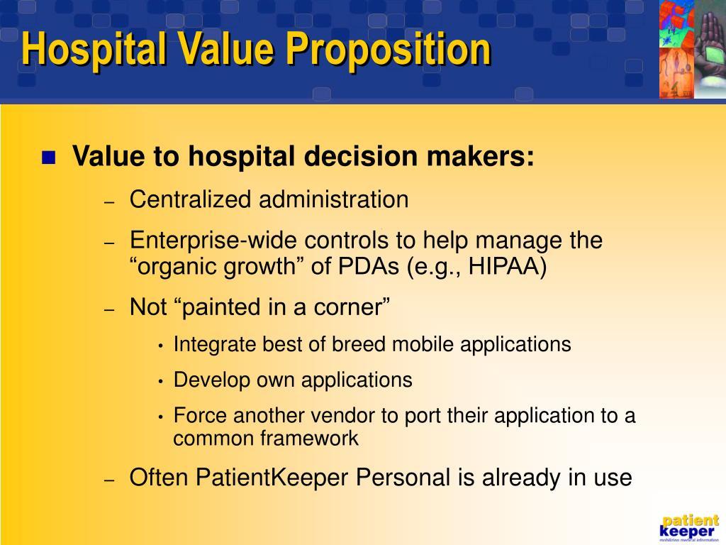 Hospital Value Proposition