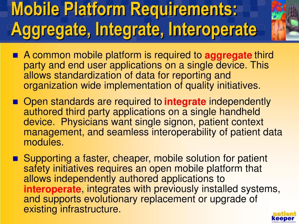 Mobile Platform Requirements: