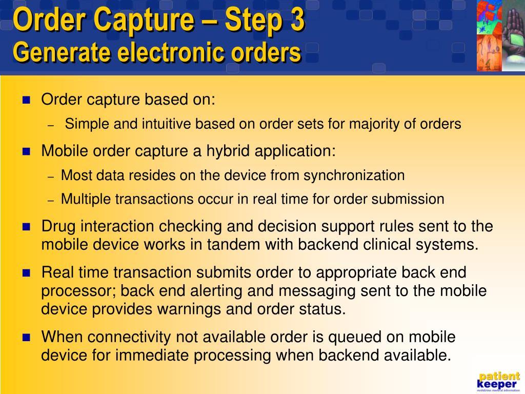 Order Capture – Step 3