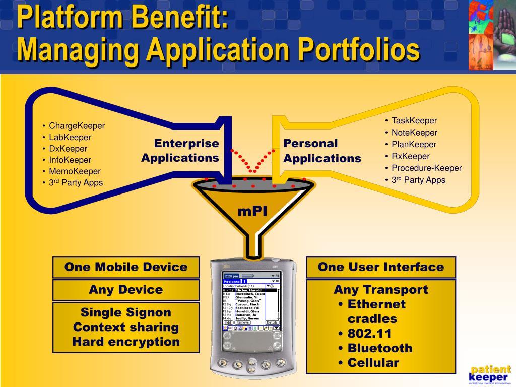 Platform Benefit: