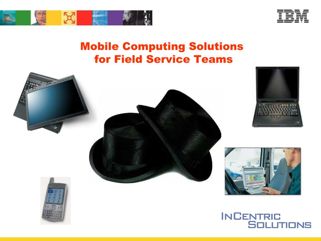 mobile computing solutions for field service teams