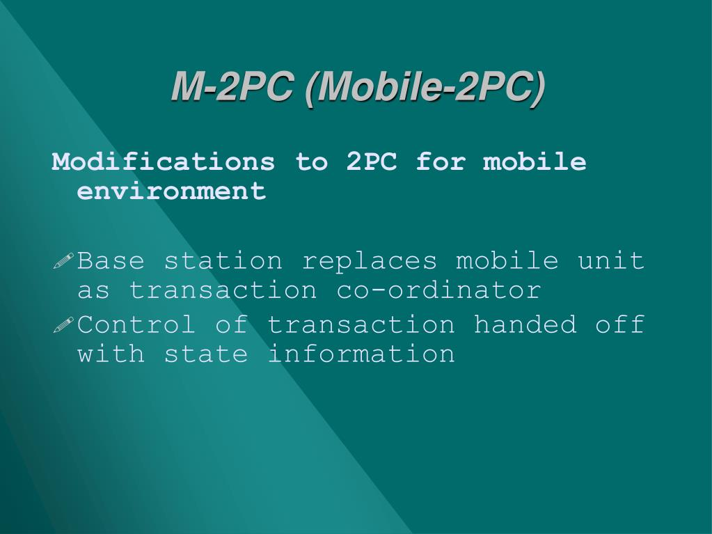 M-2PC (Mobile-2PC)
