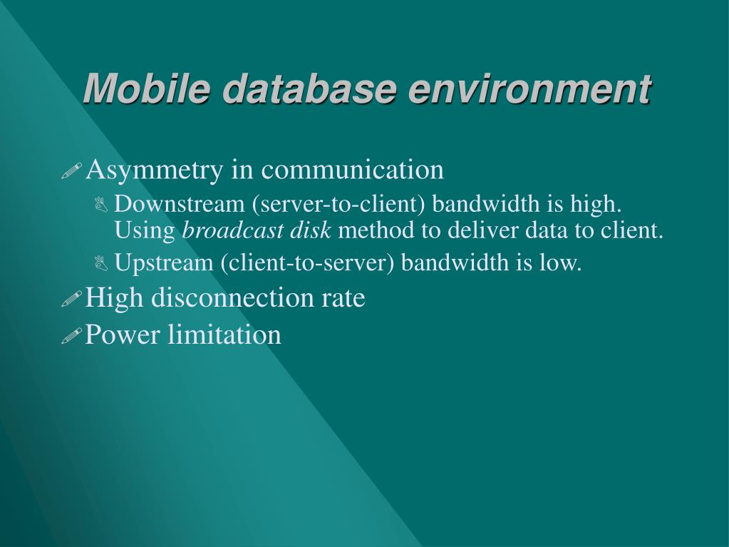 Mobile database environment