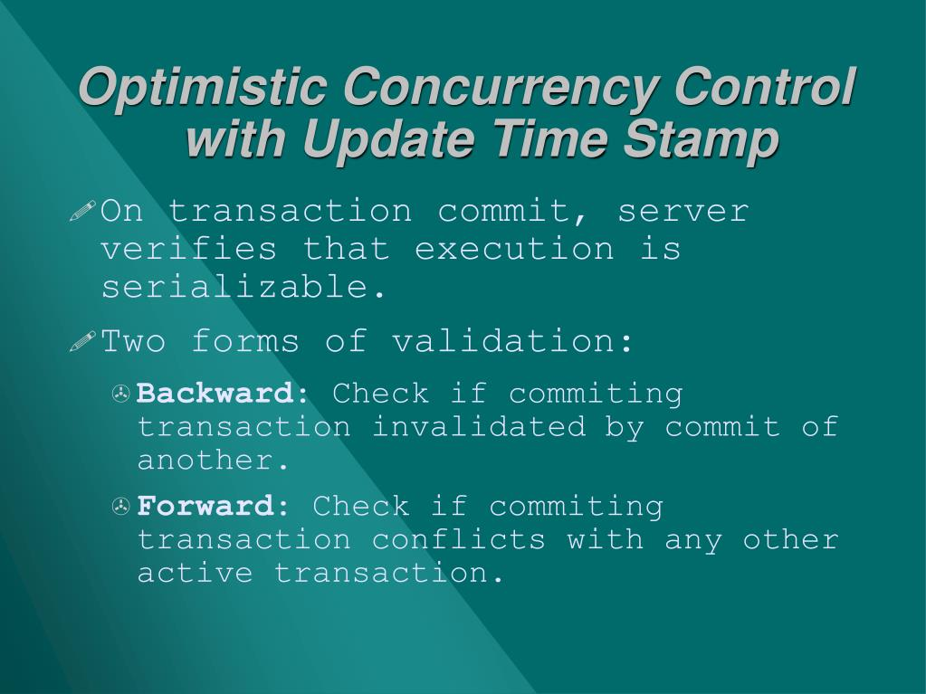 Optimistic Concurrency Control with Update Time Stamp