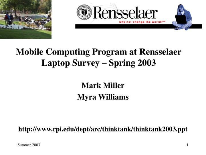 Mobile computing program at rensselaer laptop survey spring 2003