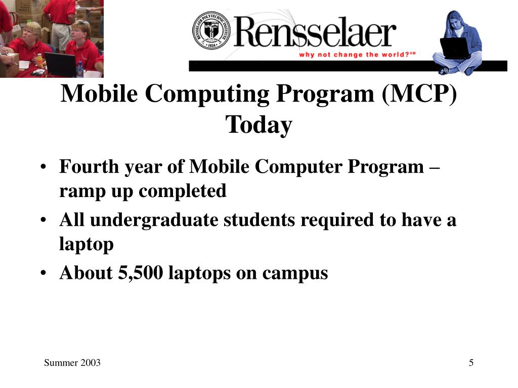Mobile Computing Program (MCP) Today