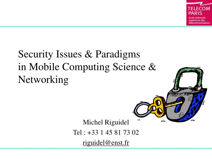 Security issues paradigms in mobile computing science networking