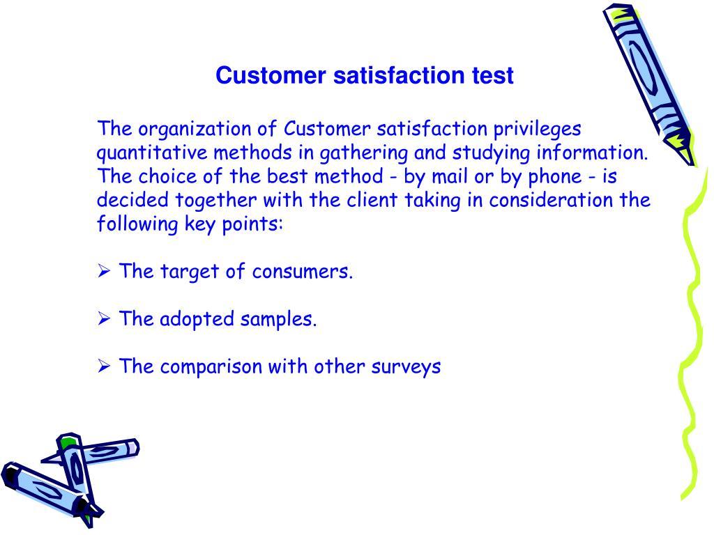 Customer satisfaction test