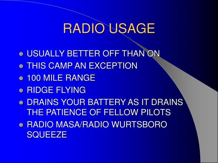 RADIO USAGE