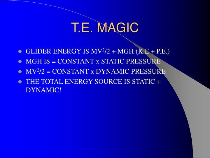 T.E. MAGIC