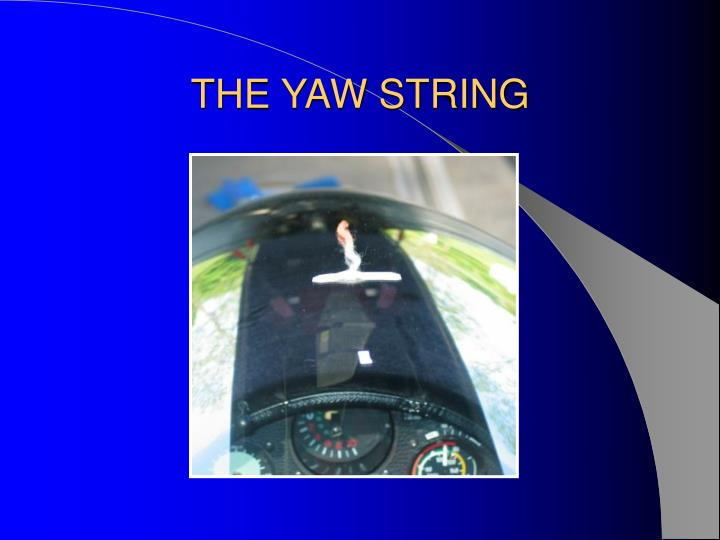 THE YAW STRING