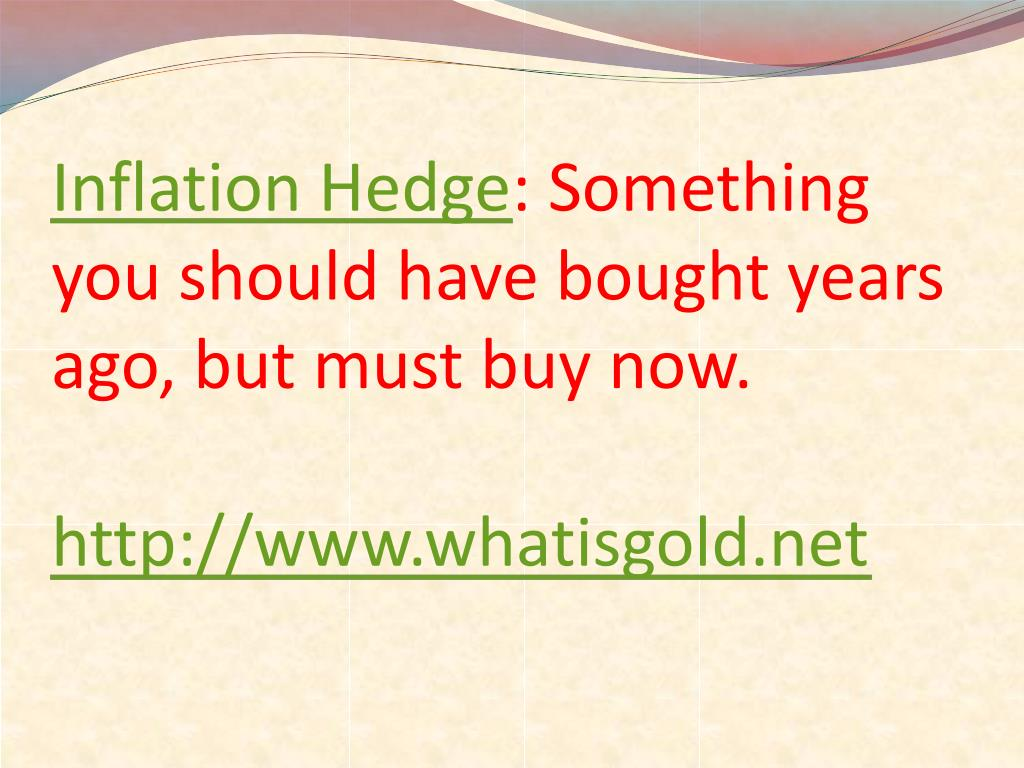 Inflation Hedge