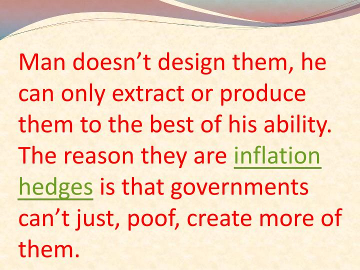 Man doesn't design them, he can only extract or produce them to the best of his ability. The reaso...