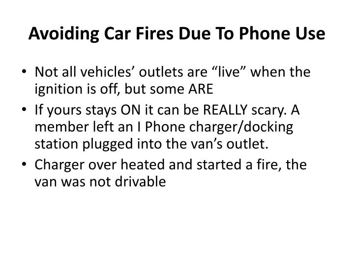 Avoiding Car Fires Due To Phone Use