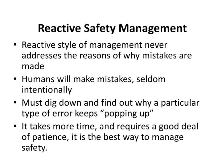 Reactive Safety Management