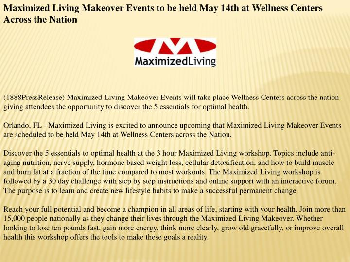 Maximized Living Makeover Events to be held May 14th at Wellness Centers Across the Nation