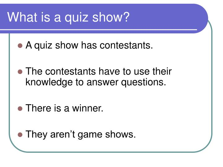 What is a quiz show?