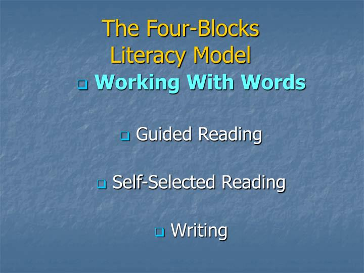 The four blocks literacy model