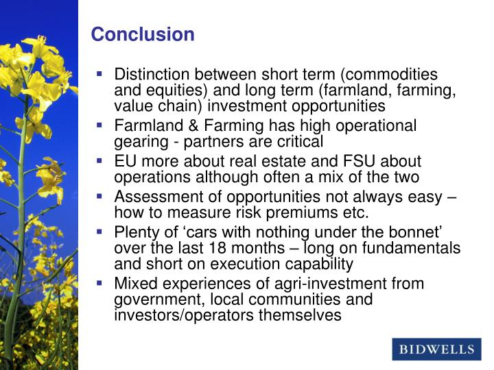 Distinction between short term (commodities and equities) and long term (farmland, farming, value chain) investment opportunities