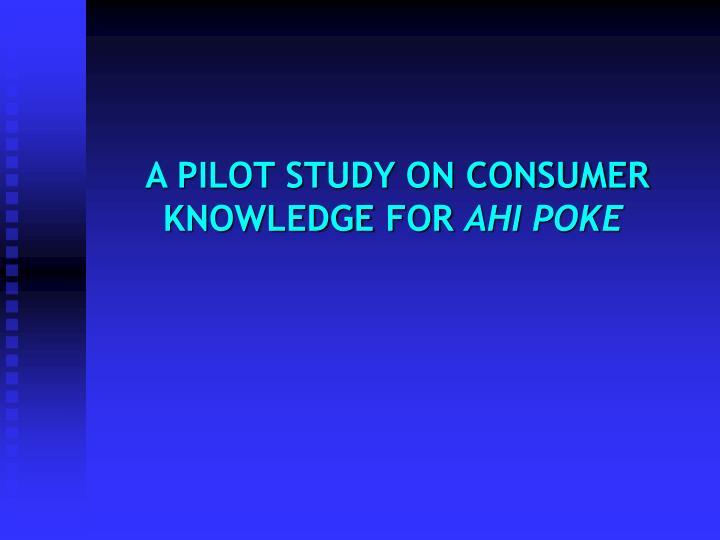 A PILOT STUDY ON