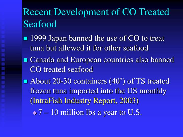 Recent Development of CO Treated Seafood