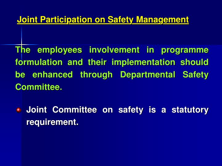 Joint Participation on Safety Management