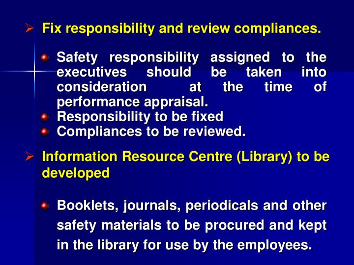 Fix responsibility and review compliances.