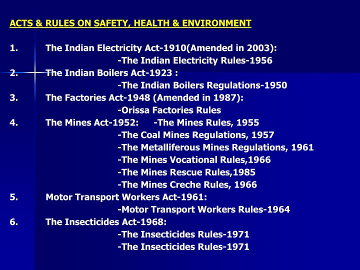 ACTS & RULES ON SAFETY, HEALTH & ENVIRONMENT