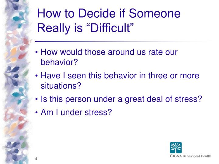 "How to Decide if Someone Really is ""Difficult"""