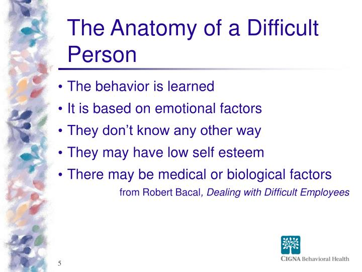 The Anatomy of a Difficult Person