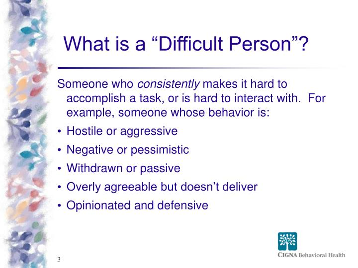 What is a difficult person