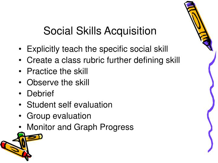 Social Skills Acquisition