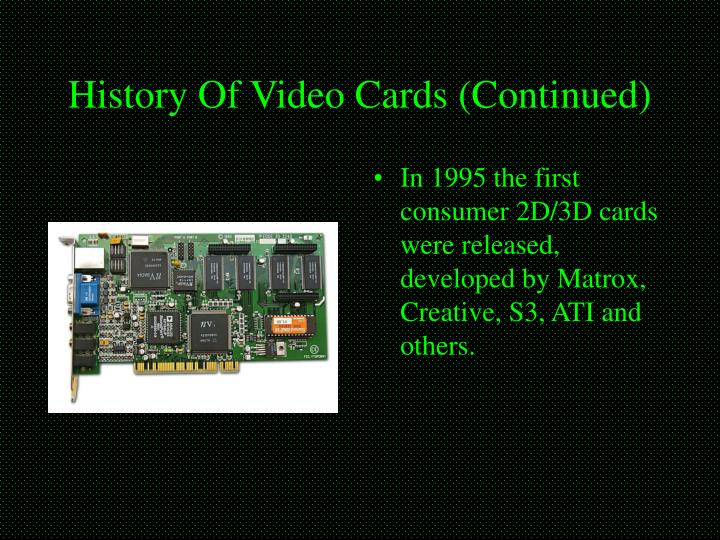 History of video cards continued