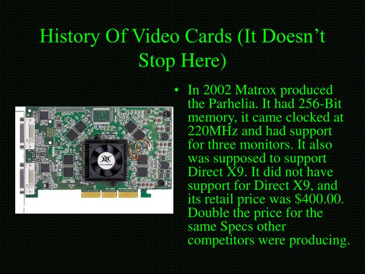 History Of Video Cards (It Doesn't Stop Here)