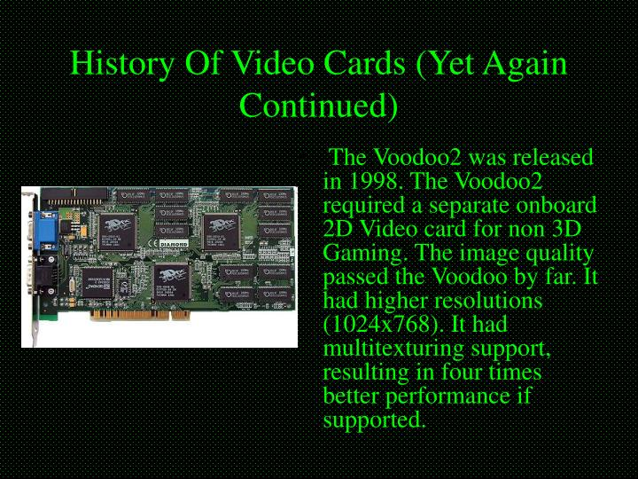 History Of Video Cards (Yet Again Continued)