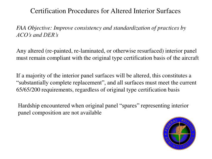 Certification Procedures for Altered Interior Surfaces