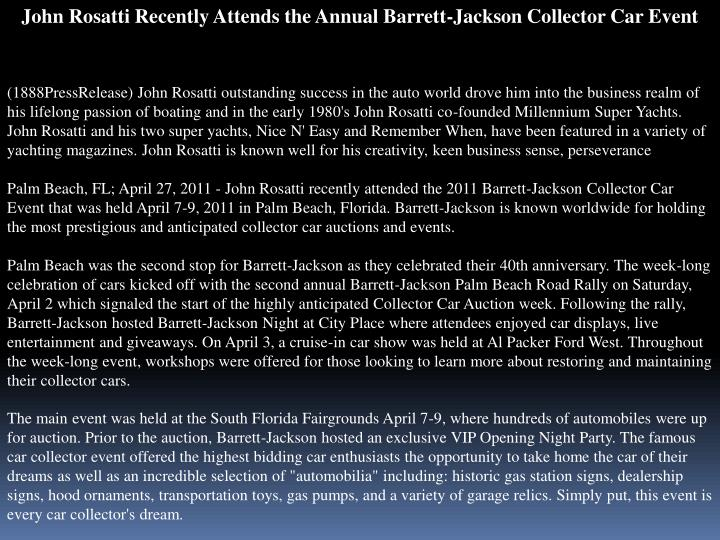 John Rosatti Recently Attends the Annual Barrett-Jackson Collector Car Event