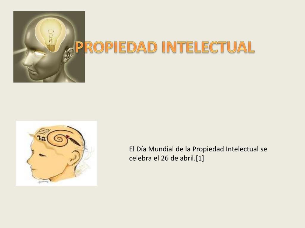 El Día Mundial de la Propiedad Intelectual se celebra el 26 de abril.[1]