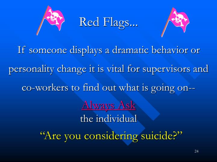 Red Flags...