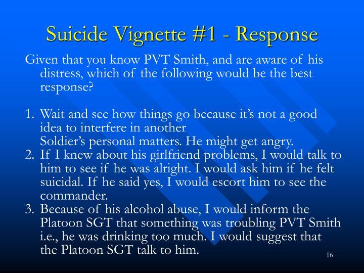 Suicide Vignette #1 - Response