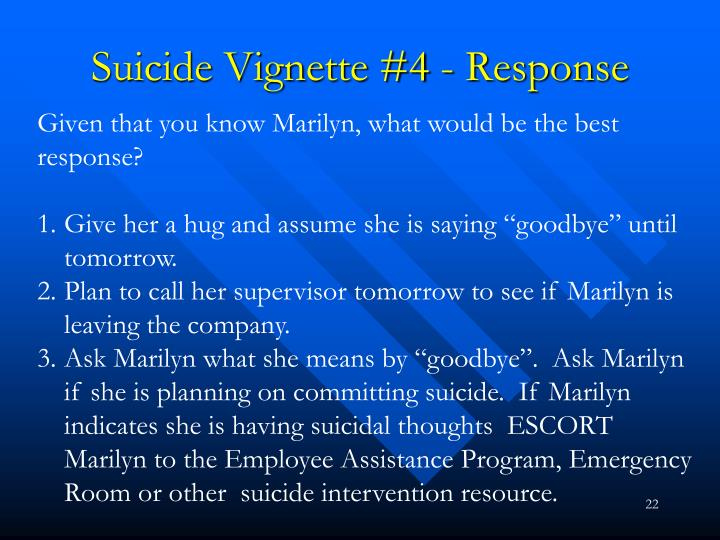 Suicide Vignette #4 - Response
