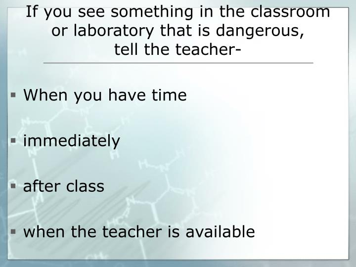If you see something in the classroom
