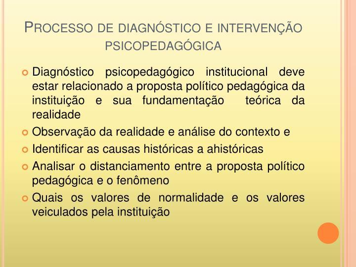 Processo de diagnóstico e intervenção
